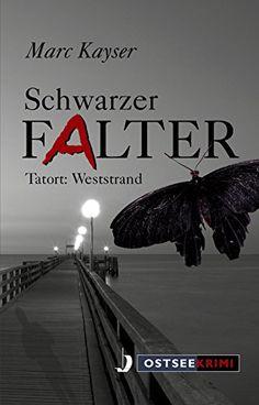 Schwarzer Falter: Tatort: Weststrand
