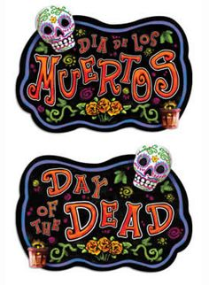 both sides of a bilingual Day of the Dead / Dia de Los Muertos sign