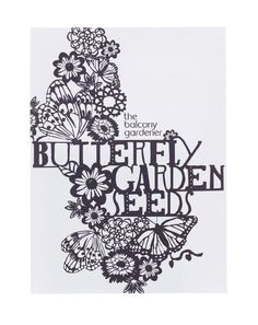 The Balcony Gardener -Butterfly Garden Seeds Typography Love, Typography Letters, Luba Lukova, Seed Packaging, Seed Packets, Garden Seeds, Graphic Design Inspiration, Work Inspiration, Coloring Pages