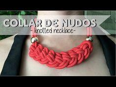 DIY: Nuevo collar de nudos - New pattern: Knotted necklace Knitted Necklace, Knot Necklace, Macrame Necklace, Fabric Jewelry, Jewelry Knots, Textile Jewelry, Jewelry Crafts, Crochet Bracelet, Bead Crochet