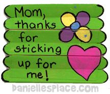Mom, Thanks for Sticking up for Me! Mother's Day Craft from www.daniellesplace.com - Made by users.