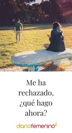 Me ha rechazado, ¿qué hago ahora? #relationships #DiarioFemenino Love, Tips, Movie Posters, Productivity, Relax, Tips And Tricks, How To Be Happy, Keep Trying, Happy Relationships