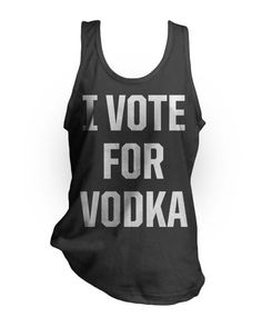 I VOTE FOR VODKA Funny drinking black American Apparel 2408 Fine Jersey Tank Top