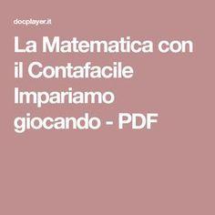 La Matematica con il Contafacile Impariamo giocando - PDF