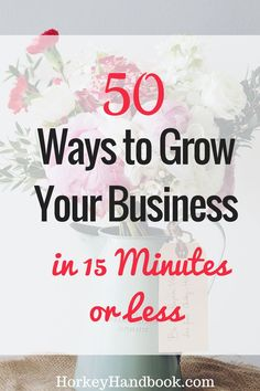 Only have 15 minutes to grow a freelance business. Here are 50 quick tasks you can do to take advantage of that. What are you waiting for? via Gina Horkey Growing Your Business, Starting A Business, Business Planning, Business Tips, Online Business, Craft Business, Etsy Business, Business Logo, Business Writing