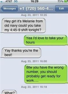 This is too funny, wow, I think she's going to be late for work. Check the times of the texts. Funny Wrong Number Texts, Funny Texts, Fail Texts, Stupid Texts, Humor Texts, Awkward Texts, Stupid Jokes, Funny Text Fails, Funny Text Messages