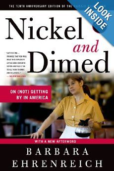 Nickel and Dimed: On (Not) Getting By in America: Barbara Ehrenreich: 9780312626686: Amazon.com: Books