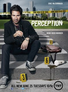 Perception - TV show. I have been so sick of murder shows lately, but this one has hooked me. I love the psychology angle, and Daniel Pierce is such a quirky and lovable character! love it.