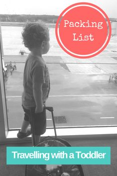 Packing List Travelling with a Toddler