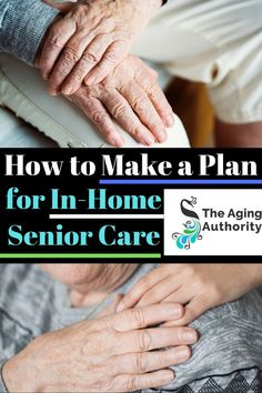 Elderly parent - making a plan for in home senior care. Caring for the elderly & making a plan for elderly care. care for elderly Home Health Nurse, Home Care Agency, Nursing Care Plan, Care Hospital, Aging Parents, Senior Home Care, Elderly Care, Care Plans, Planer