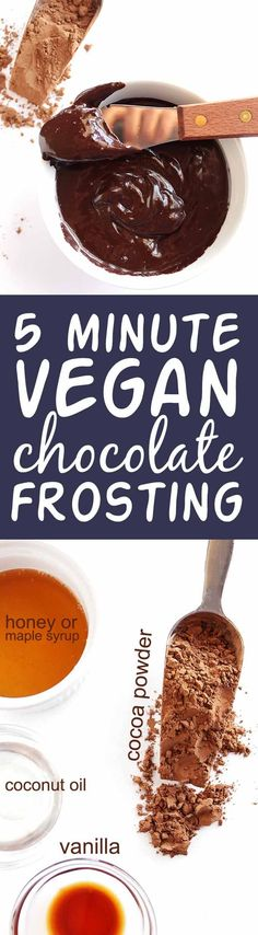 5 Minute Vegan Chocolate Frosting - Only 4 simple ingredients are required! This recipe is EASY to make, no mixer needed! So fudge-y and rich! Spread onto cakes, cookies, cupcakes, and sweet breads! R (Simple Ingredients Recipes) Vegan Chocolate Frosting, Vegan Frosting, Dairy Free Chocolate, Cake Chocolate, Honey Chocolate, Chocolate Muffins, Buttercream Frosting, Low Carb Dessert, Vegan Dessert Recipes