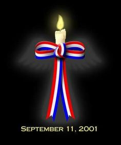 <3 REMEMBERING SEPTEMBER 11, 2001 -=- For The Sacrifices, The Workers, The Family Members, The City Personnel & The Heroes <3