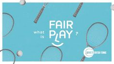 Fair Play is an important value in tennis. We are committed to ensuring that tennis is played in a fair, open and inclusive nature at all levels. Find out more at https://www.lta.org.uk/fairplay  Credits:  Creative Producer: Peter Lewendon  Design and Animation: Tom McCarten Sound Design: Redhorse Studio Agency: Forever Beta Ltd Client: LTA