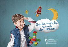 Cliente: Colégio Catarinense Anúncio: Grandes novidades no mundo dos pequenos.
