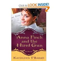 Anna Finch and the Hired Gun, by Kathleen Y'Barbo