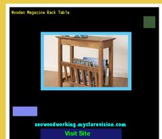 Wooden Magazine Rack Table 204423 - Woodworking Plans and Projects!