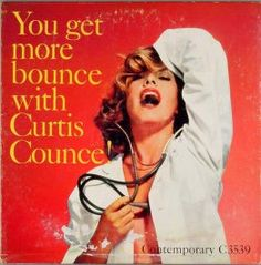 You Get More Bounce with Curtis Counce