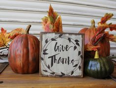 Fall Wood Sign, Give Thanks Wood Block, Word Sign, Fall Sign, Autumn Decor, Rustic Handmade, Thanksgiving, Primitive, Wreath, Shelf Sitter by TinSheepShop on Etsy
