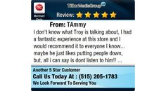 I don't know what Troy is talking about, I had a fantastic experience at this store and I...