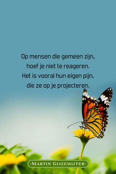 Dutch Words, Beautiful Mind, Self Confidence, Quotes For Kids, Spiritual Quotes, Love Life, Sophie's World, Life Lessons, Texts