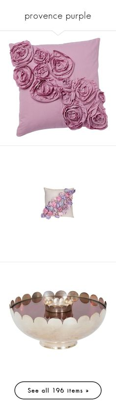 """""""provence purple"""" by dorothiable ❤ liked on Polyvore featuring home, home decor, throw pillows, pillows, bedding, furniture, backgrounds, decoration, girls bedding and mauve throw pillows"""