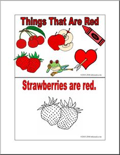 Ten pages of things that are red, from strawberries to fire trucks. A fun coloring booklet for young students learning their colors.