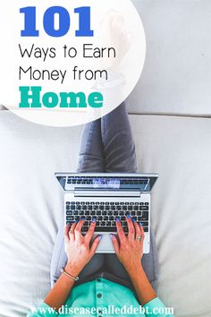 101 Ways to Earn Money from Home - real money making ideas that you can do from home http://diseasecalleddebt.com/101-ways-earn-money-home/
