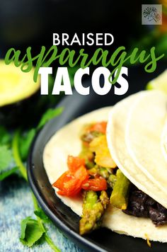 Braised Asparagus Tacos in escabeche are my go to meal for spring! Quick and easy to pull together, and packed with flavor, you'll be enjoying these vegan tacos more often than just Tuesdays! Vegan Mexican Recipes, Vegetarian Mexican, Best Vegan Recipes, Vegetarian Recipes, Ethnic Recipes, Vegan Blogs, Amazing Recipes, Delicious Recipes, Healthy Recipes