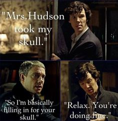 So, I'm basically filling in for your skull. (Hamlet reference? let's say yes because it makes me love him more)
