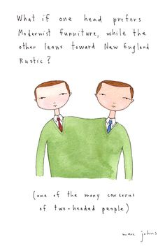 Concerns of two headed people - Marc Johns