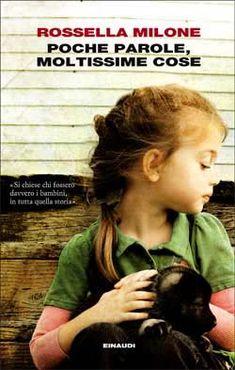 Rossella Milone, Poche parole, moltissime cose, I Coralli - DISPONIBILE ANCHE IN EBOOK