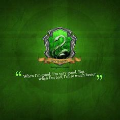 House of Slytherin!