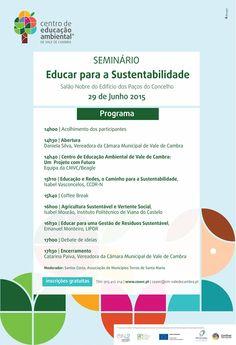 Seminário: Educar para a Sustentabilidade > 29 Junho 2015 @ Salão Nobre do Edifício dos Paços do Concelho, Vale de Cambra