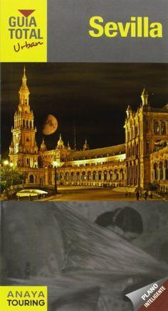 Sevilla (Urban) (Guía Total - Urban - España) -  #MedinadeMarrakech