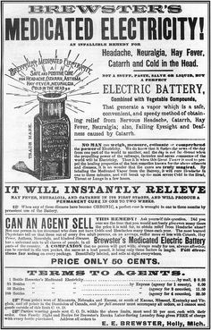 """A hilarious old patent-medicine ad, scanned from the Museum of Questionable Medical Devices' book, """"Quack!"""" Description from pinterest.com. I searched for this on bing.com/images"""