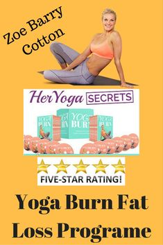 Yoga program by Zoe Barry cotton reveals trick to lose belly fat fast. Home yoga workout tips for woman. #yogaburn #weightloss #woman #fitness