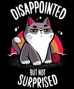 Disappointed but not surprised from Qwertee Cute Cartoon Drawings, Kawaii Drawings, Cute Marshmallows, Cute Animal Quotes, Cute Kawaii Animals, Day Of The Shirt, Cute Cartoon Wallpapers, Funny Tee Shirts, Funny True Quotes
