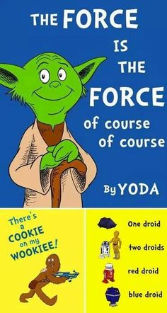 seuss intepretation of starwars Starwars, Science Fiction, Theodor Seuss Geisel, My Champion, The Force Is Strong, Star Wars Humor, Love Stars, It Goes On, Geek Out