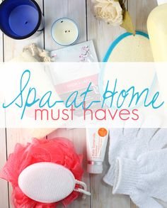 Spa At Home Must Haves for Glowing Skin