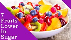 Is Sugar in Fruit Bad? | Low Sugar Fruits | 7 Fruits Lower In Sugar | Lo...