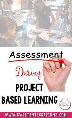 Many teachers fear assessing students during project based learning. In this post, I've provided different ways we can assess our students.