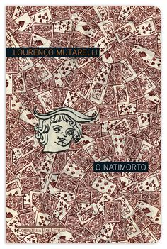 O Natimorto - Lourenço Mutarelli
