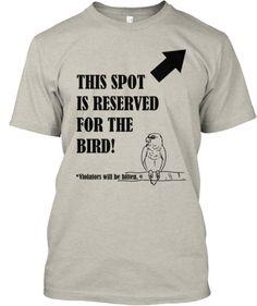 Bird Reservation | Teespring