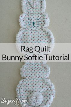 Sew this adorable Rag Quilt Bunny Softie for the little one in your life. The complete step-by-step instructions in this tutorial plus lots of photos make this a quick, easy sew project. #sewing #sewingtutorial #bunny #bunnies #Easter via @susanflemming