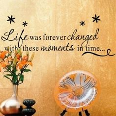 Wall Decals - YYone Life is Forever Changed With These Moments In Time Quote with Flowers Removable Wall Decal Decor Wall Sticker