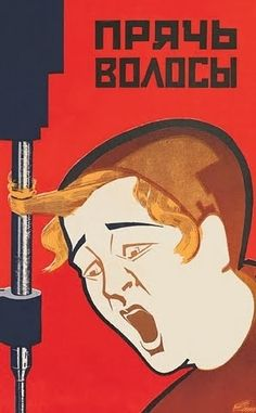 11 Wonderfully Violent Soviet Work Safety Posters