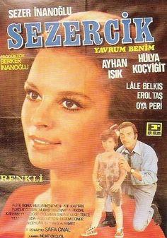 Sezercik Yavrum Benim - Ayhan Işık , Sezer İnanoğlu , Hülya Koçyiğit , Erol Taş / 1972