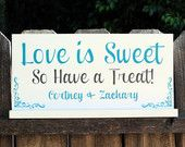 Candy Buffet Sign Candy Bar Love Is Sweet Wedding Sign Dessert Bar Signs Cookie Bar Signs. $29.95, via Etsy.