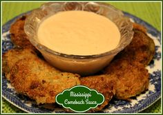 Sweet Tea and Cornbread: Mississippi Comeback Sauce...shown here with Fried Green Tomatoes!