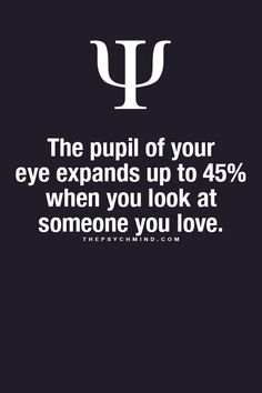 Observing a person's pupil reaction is a basic way to tell if someone is lying to you (their pupils will dilate) It's also a way to tell if the person in interested in what you're saying. thepsychmind: Fun Psychology facts here! Psychology Fun Facts, Psychology Says, Psychology Quotes, Understanding Psychology, Physiological Facts, Love Facts, Dream Facts, Karma, In This World